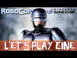 Let's play du ciné - Robocop Aratanaru Kiki - Gamecube