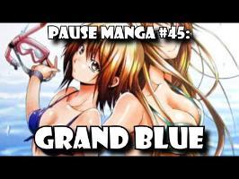 Pause Manga #45: GRAND BLUE