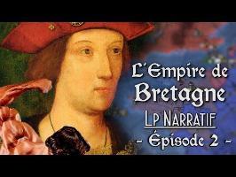 (LP Narratif EUIV) L'EMPIRE DE BRETAGNE - Épisode 2: Un petit pas pour la Bretagne..