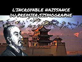 L'incroyable naissance du premier sismographe