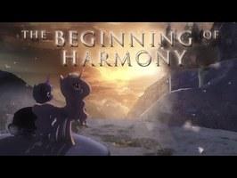 The Beginning of Harmony | My Little Pony Fan Music Animation