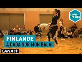Finlande : À dada sur mon balai - L'Effet Papillon – CANAL+