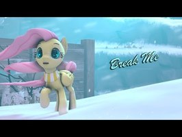 [SFM Ponies] Break Me