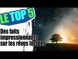 Le top 5 des faits impressionnants sur les rêves lucides