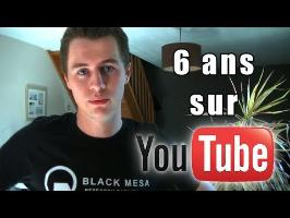 VLOG: 6 Ans sur Youtube (Special 6 000)