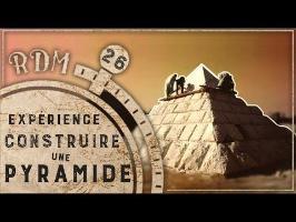 Pyramides et Archéologie Expérimentale - RDM #26