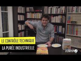 Le contrôle technique : la purée industrielle