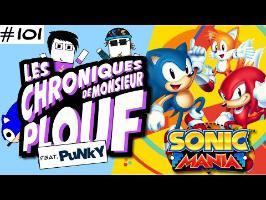 Sonic Mania (feat. Punky) - Chroniques de Monsieur Plouf
