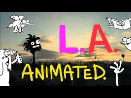 L.A. Animated