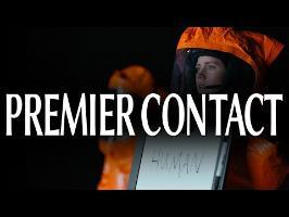 Premier Contact | Arrival [SPOIL]