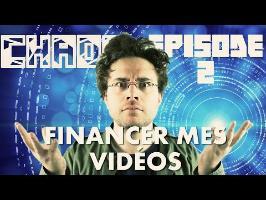 FINANCER MES VIDÉOS - CHAOS #2 - ANTOINE DANIEL