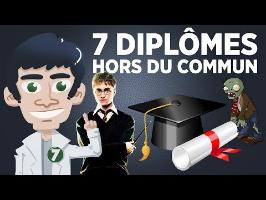 7 diplômes hors du commun