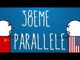 Histoire Brève : Le 38ème Parallèle