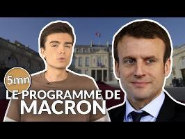 LE PROGRAMME D'EMMANUEL MACRON - 5 minutes pour décrypter