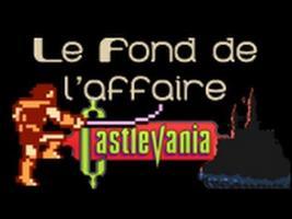 Le Fond De L'Affaire - La série Castlevania