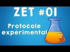 zet 01 protocole expérimentale