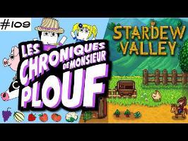 Stardew Valley - Chroniques de Monsieur Plouf #109