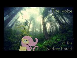 The voice of the Everfree Forest - TenderFlutter