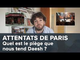 Attentats de Paris : quel est le piège que nous tend Daesh ?