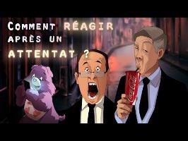 ACTU ANIMÉE #5 -Comment réagir après un attentat