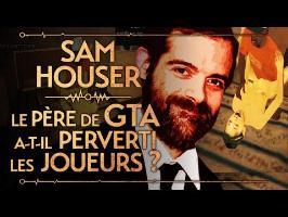 PVR #33 : SAM HOUSER, LE PÈRE DE GTA - SEX, DRUGS AND ROCKSTAR GAMES