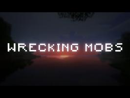 Wrecking Mobs [MineCraft Song Parody]
