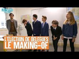 L'élection de délégués : Le making of