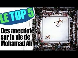 Le top 5 des anecdotes sur la vie de Mohamad Ali