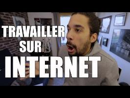 TRAVAILLER SUR INTERNET - JEREMY