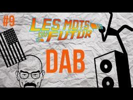 DAB - Les mots du futur #9