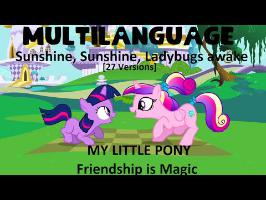 [Multilanguage] My Little Pony | Sunshine, Sunshine, Ladybugs avake (27 Versions) [HD]