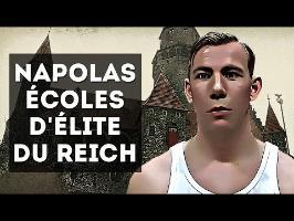 NAPOLAS - LES ÉCOLES D'ÉLITE DU IIIe REICH