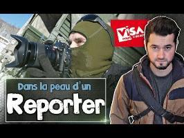 DANS LA PEAU D'UN REPORTER (de guerre)