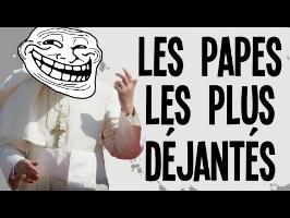 5 papes totalement déjantés - Nota Bene #21