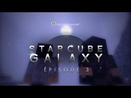 StarCube : Galaxy | Episode 3 : Terres Gelées