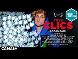 Logan Paul, la tête à clics - Le Biopic - L'Effet Papillon – CANAL+