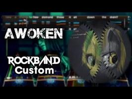 WoodenToaster - Awoken (ft. H8 Seed) - Rock Band 3 Custom