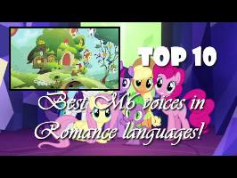 [Romance Ranking] Top 10 Best Mane 6 six voices | Romance Languages [HD]