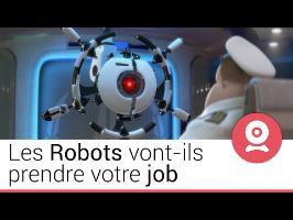 LES ROBOTS VONT-ILS PRENDRE VOTRE JOB