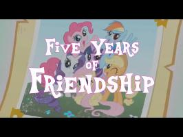 Five Years of Friendship