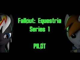 Fallout: Equestria - Побег из Стойла (Серия 1 | ПИЛОТ)