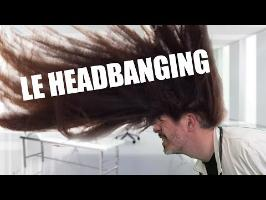 LE HEADBANGING [HIGHWAY TO HELLFEST]