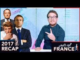 What's Up France - #14 - 2017 Recap