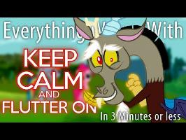 (Parody) Everything Wrong With Keep Calm and Flutter On in 3 Minutes or Less
