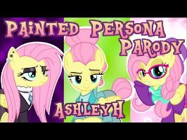 Painted Persona (A Fluttershy Parody) AshleyH