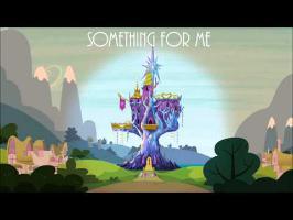 Something For Me (Twilight's Kingdom)