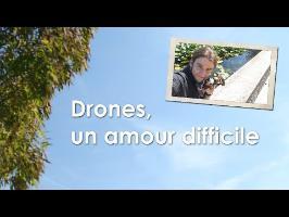 Drones, un amour difficile - Court métrage