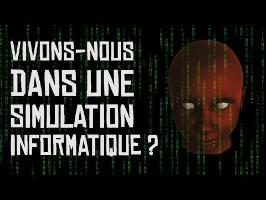 Nous vivons dans une simulation informatique ?! Thé Au Riz #Ep1