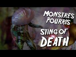 STING OF DEATH - Monstres Pourris 7/11