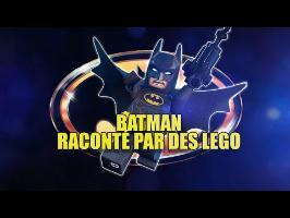 BATMAN RACONTÉ PAR DES LEGO